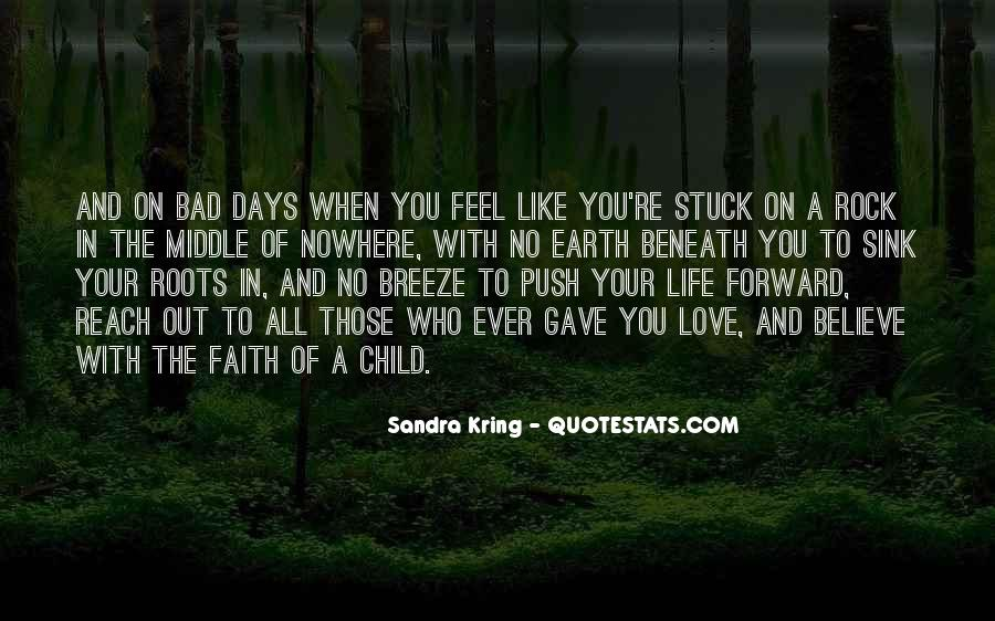 Quotes About Roots Of Love #1383013