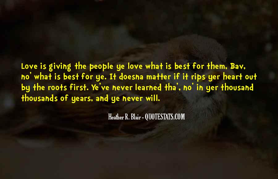 Quotes About Roots Of Love #1393222
