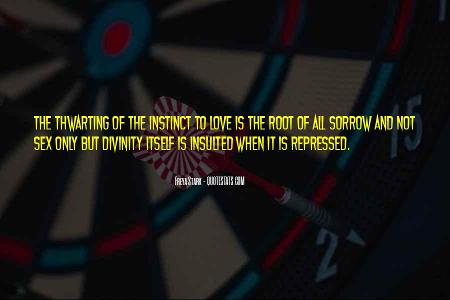 Quotes About Roots Of Love #1481942