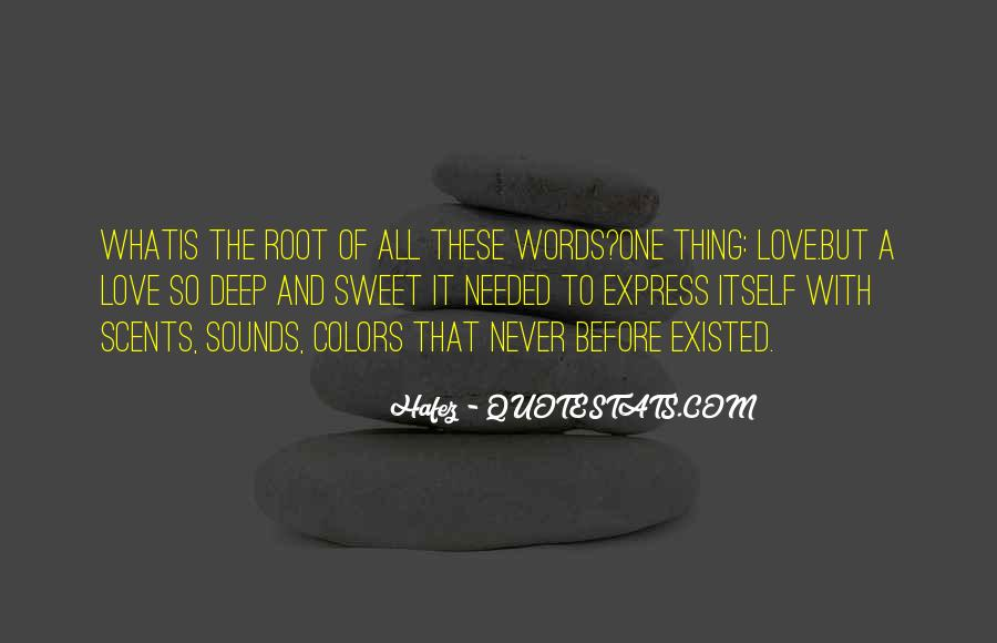 Quotes About Roots Of Love #1556936