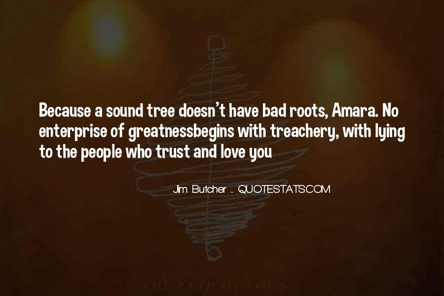 Quotes About Roots Of Love #1717271