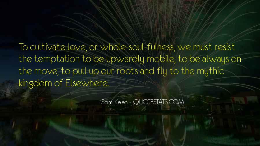 Quotes About Roots Of Love #1755714