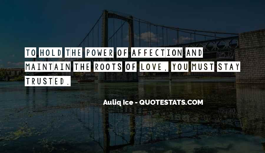 Quotes About Roots Of Love #1770297
