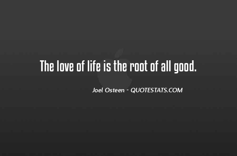 Quotes About Roots Of Love #1865415