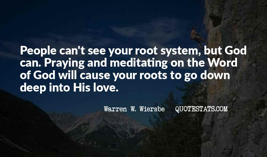 Quotes About Roots Of Love #194987