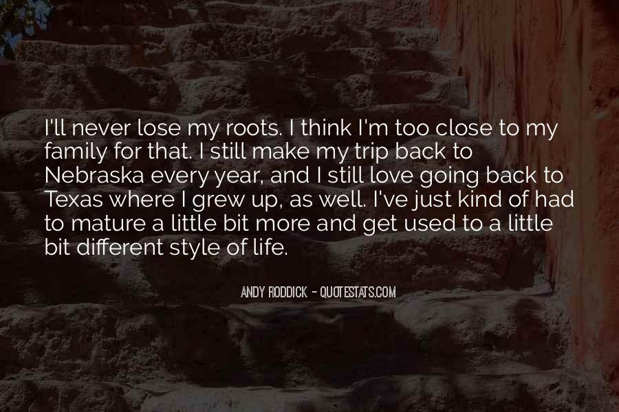 Quotes About Roots Of Love #366723