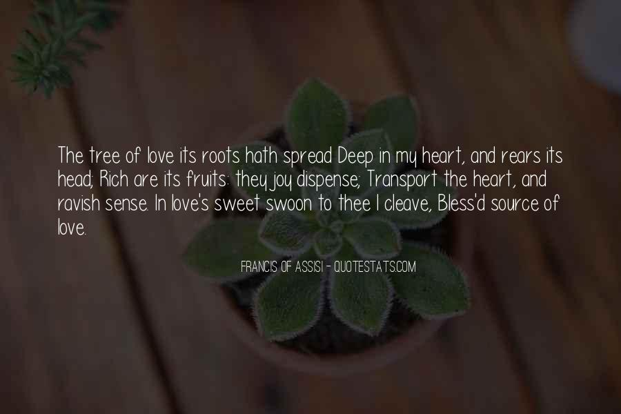 Quotes About Roots Of Love #802191
