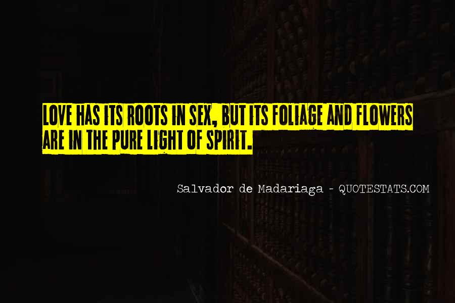 Quotes About Roots Of Love #856460