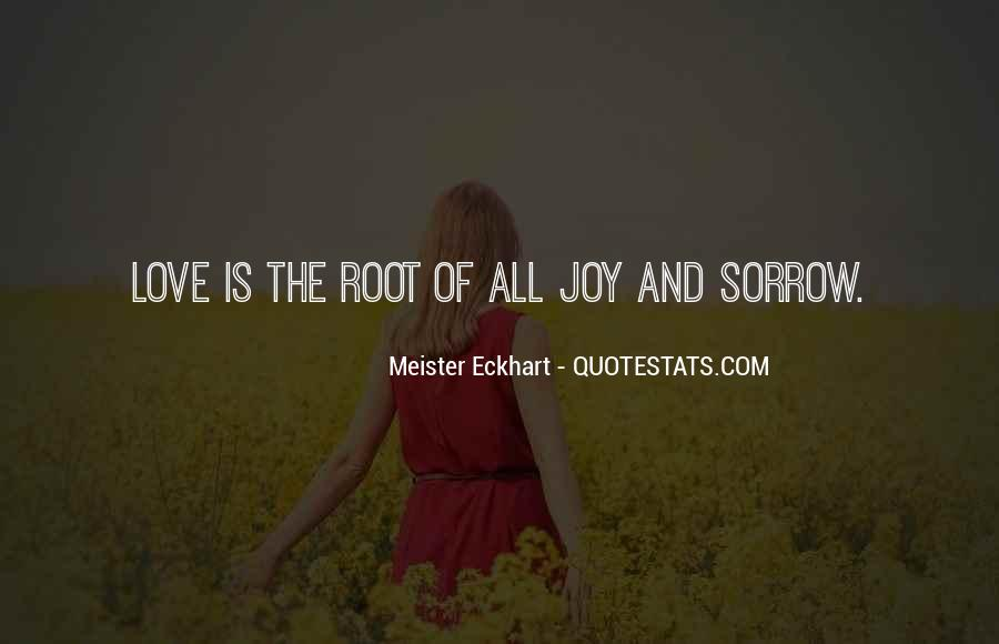 Quotes About Roots Of Love #959447