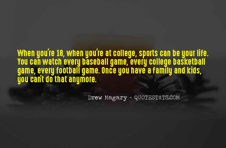 Quotes About College Sports #1352755