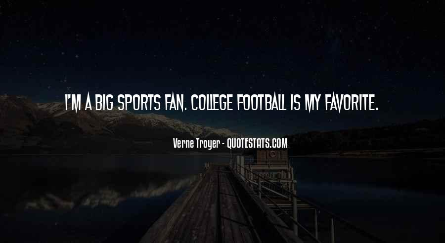 Quotes About College Sports #1450580