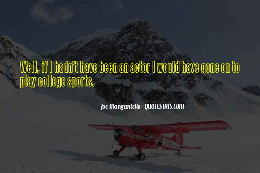 Quotes About College Sports #1733631
