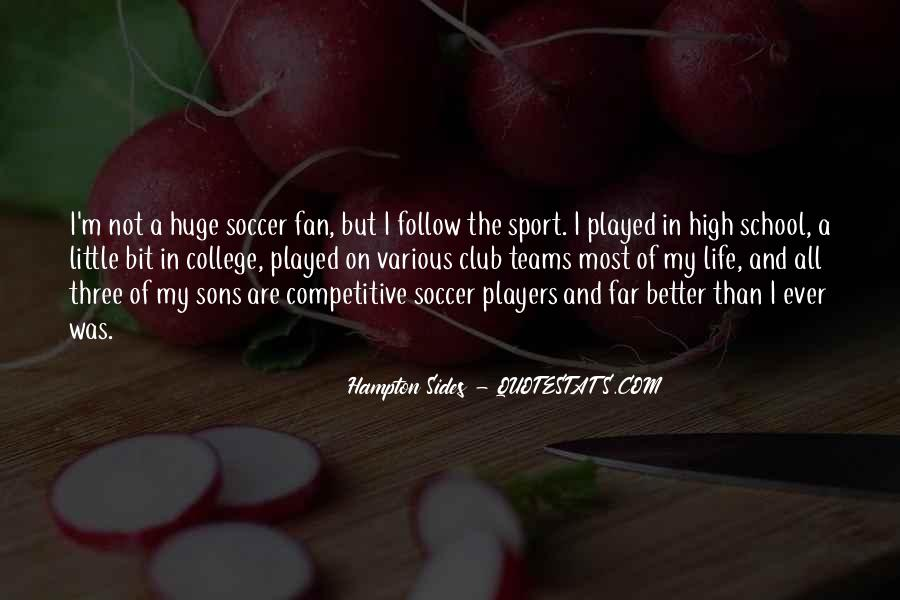 Quotes About College Sports #427638