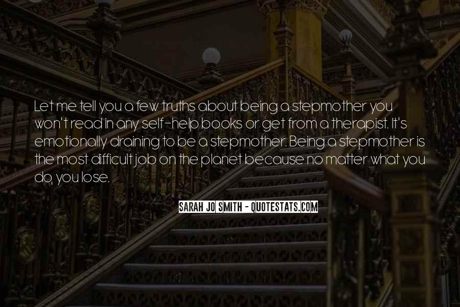 Quotes About Stepmothers And Stepdaughters #1300902