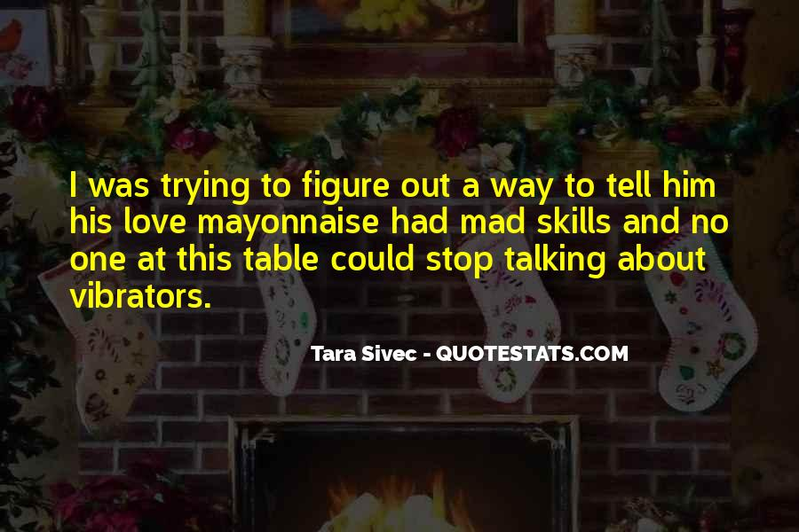 Quotes About Not Talking To Someone You Love #159268