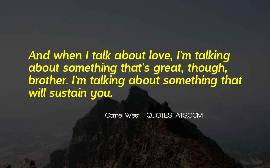 Quotes About Not Talking To Someone You Love #56254