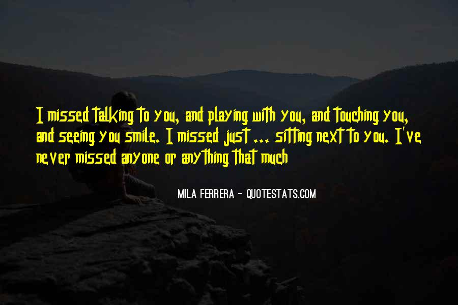 Quotes About Not Talking To Someone You Love #89462