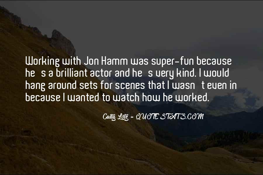 Quotes About Having Fun While Working #120791