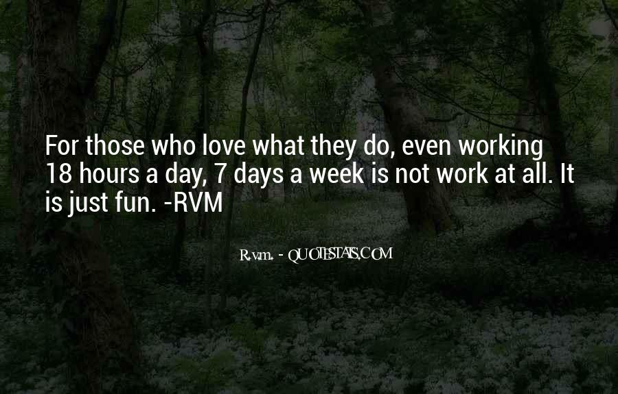 Quotes About Having Fun While Working #177011