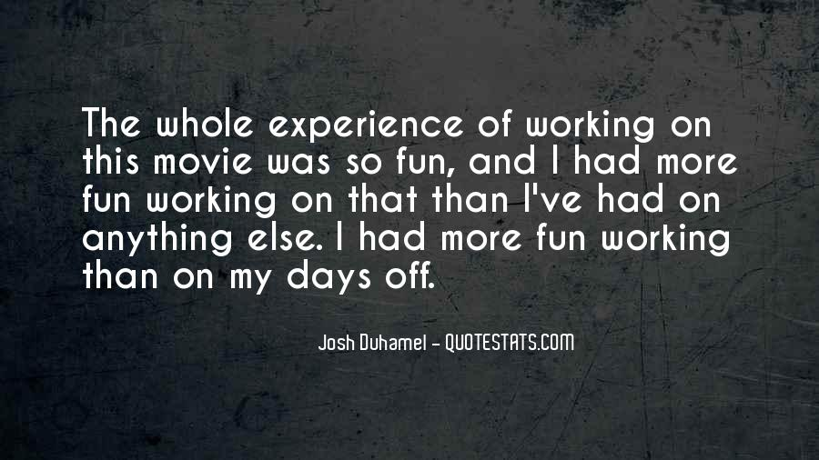 Quotes About Having Fun While Working #206885