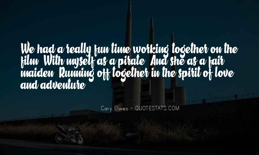 Quotes About Having Fun While Working #230453