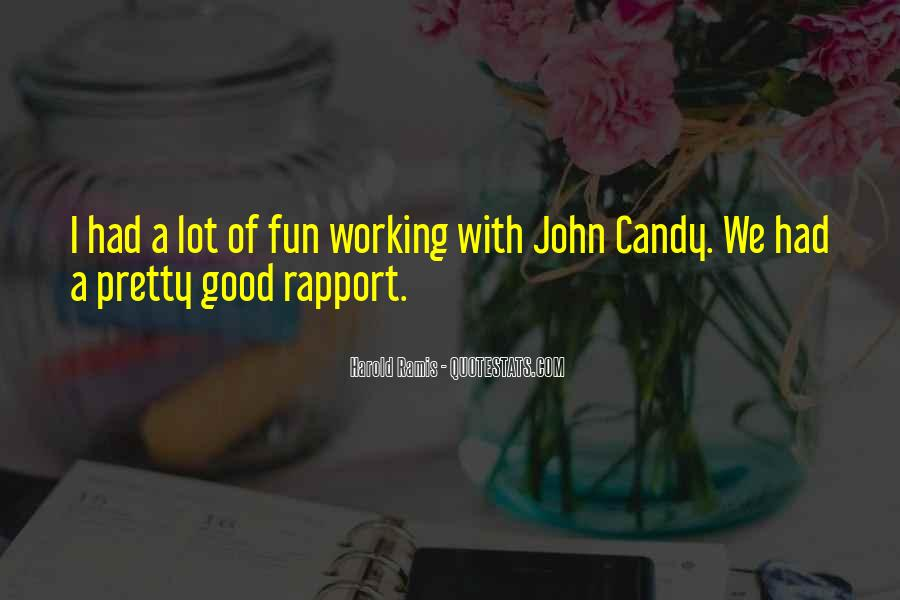 Quotes About Having Fun While Working #72732