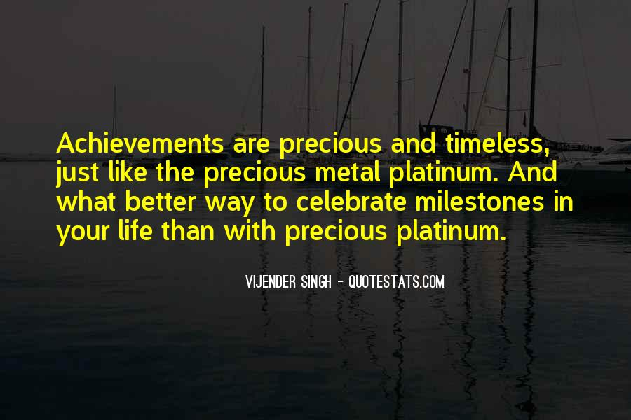 Quotes About Milestones Achievements #506586