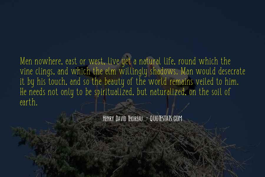 Quotes About Nature's Beauty And Life #1227625