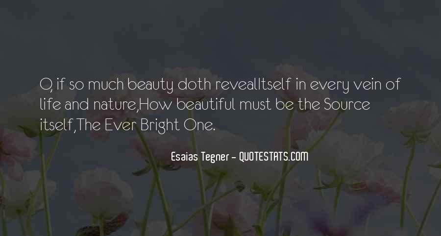 Quotes About Nature's Beauty And Life #1283912