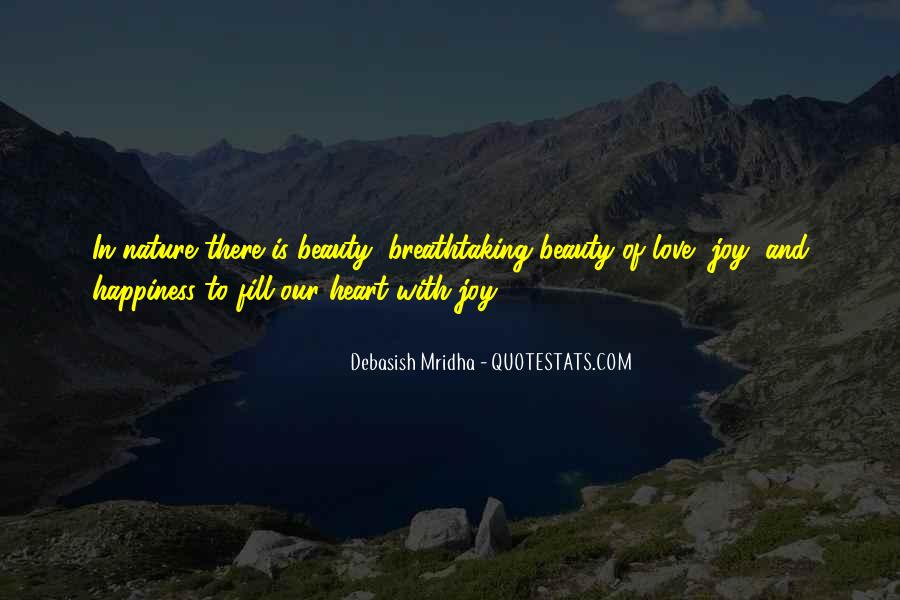 Quotes About Nature's Beauty And Life #1442061