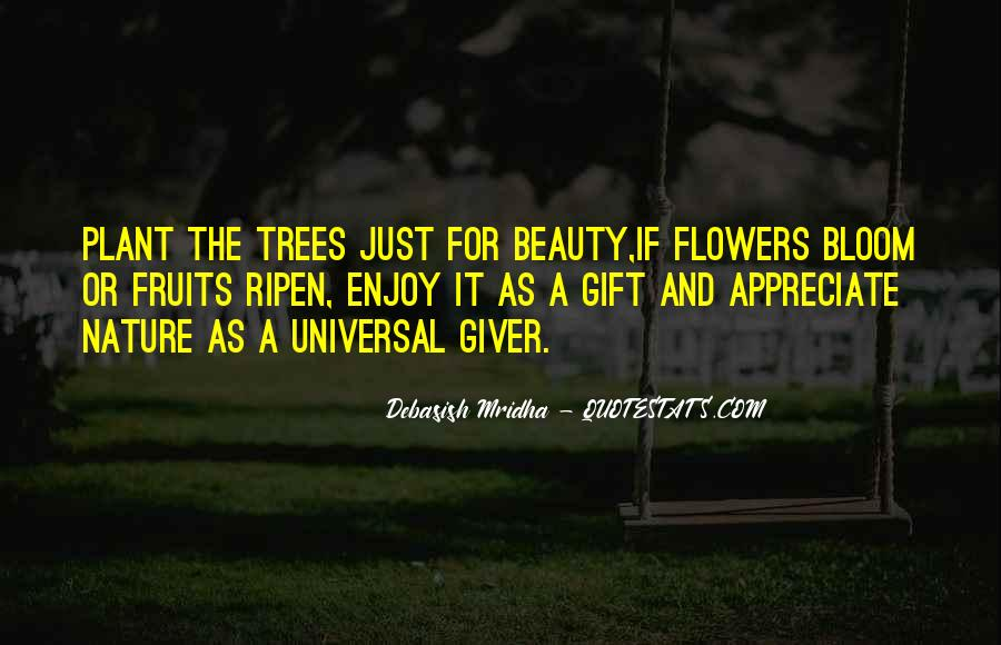 Quotes About Nature's Beauty And Life #1497313