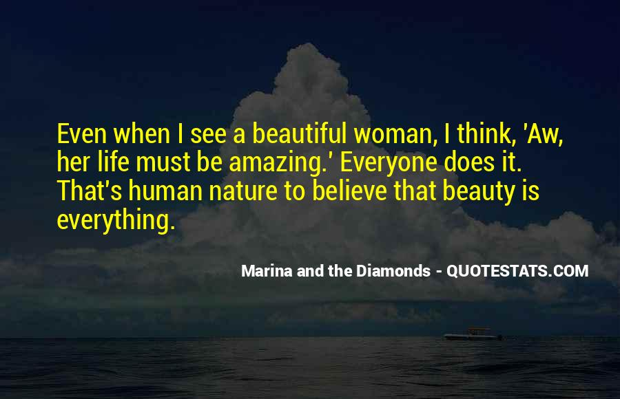 Quotes About Nature's Beauty And Life #1584683