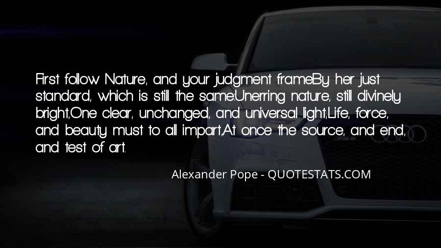 Quotes About Nature's Beauty And Life #182614