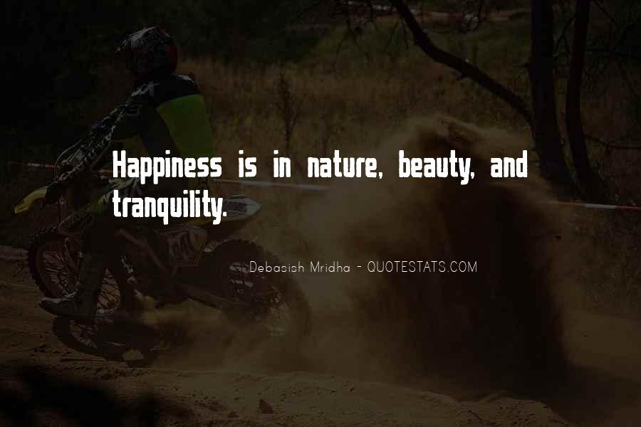 Quotes About Nature's Beauty And Life #184872