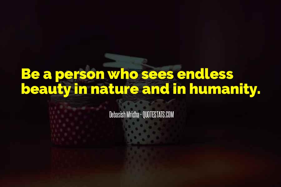 Quotes About Nature's Beauty And Life #453279