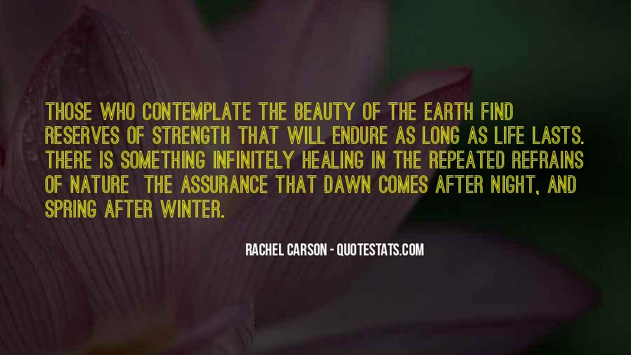 Quotes About Nature's Beauty And Life #497419
