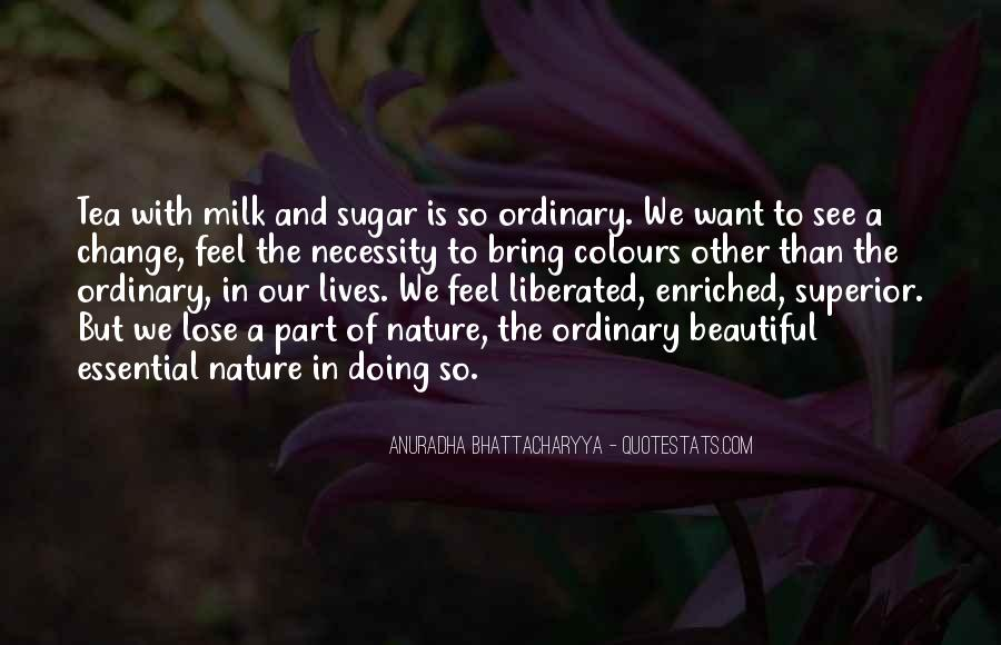 Quotes About Nature's Beauty And Life #813610