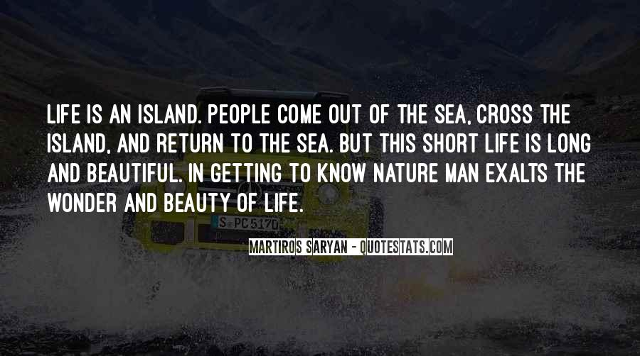 Quotes About Nature's Beauty And Life #975558