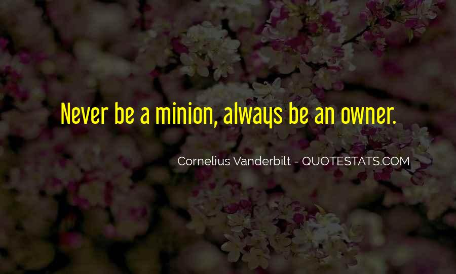 Quotes About Minions #1125647