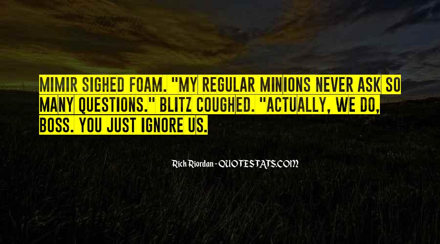 Quotes About Minions #1655891