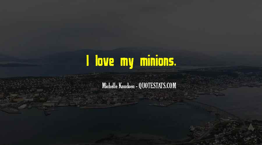 Quotes About Minions #239727
