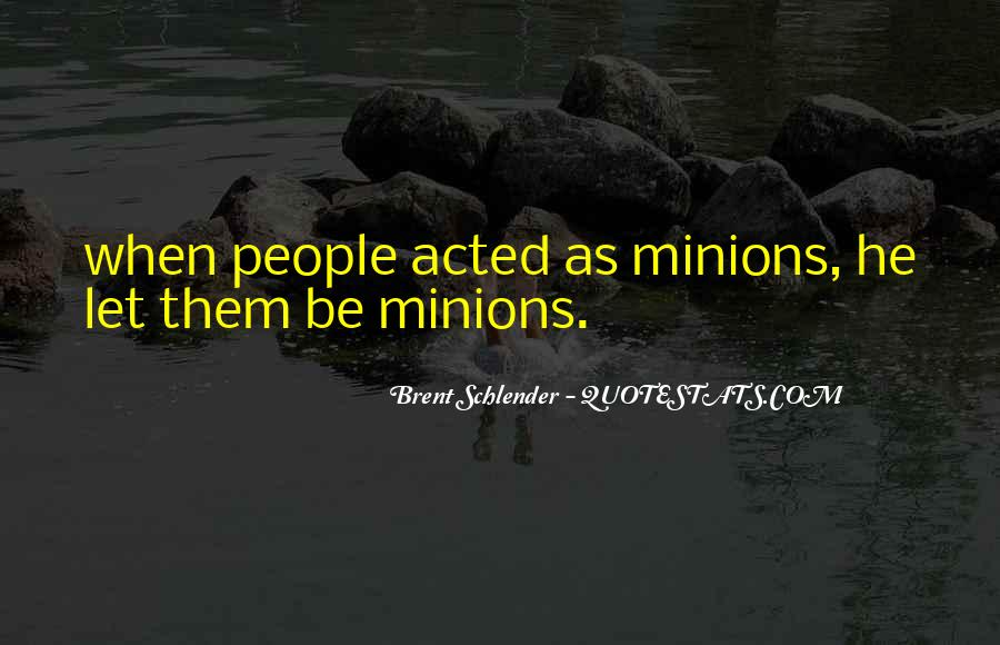 Quotes About Minions #525701