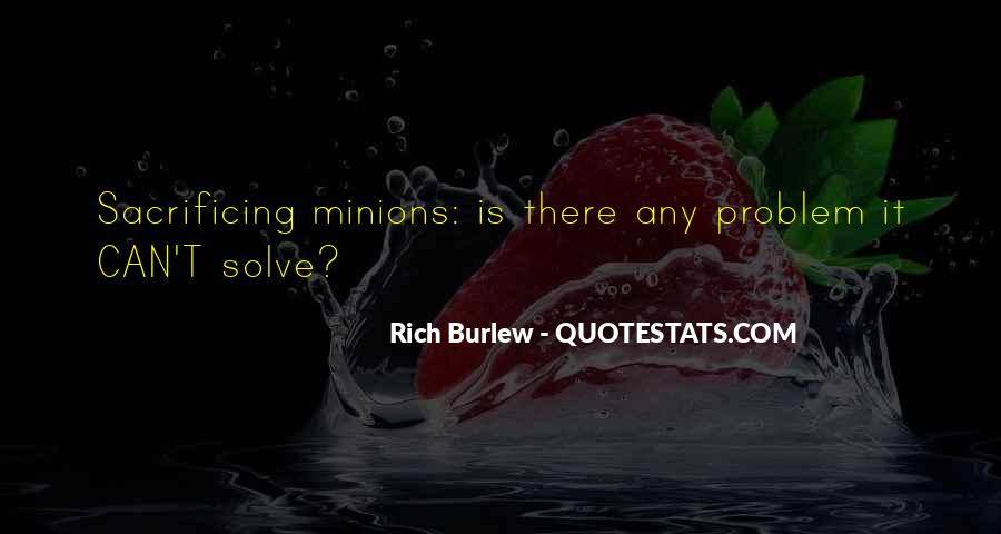 Quotes About Minions #93185