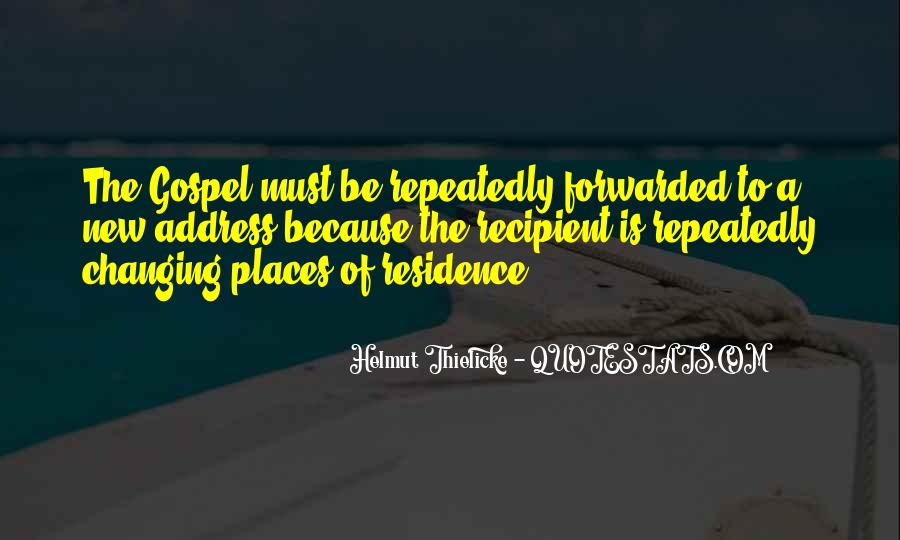 Quotes About Places Changing You #1098473