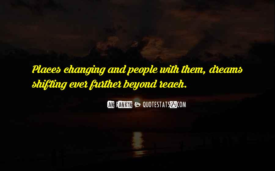 Quotes About Places Changing You #1525383