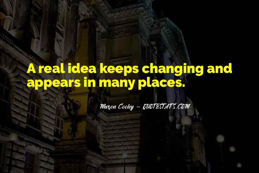 Quotes About Places Changing You #777913