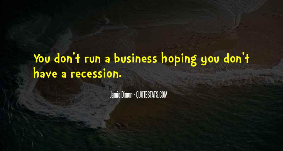 Quotes About Running Your Own Business #109043