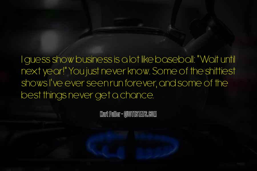 Quotes About Running Your Own Business #184127