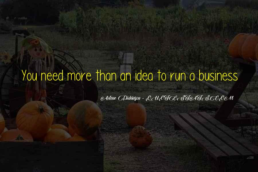 Quotes About Running Your Own Business #236651