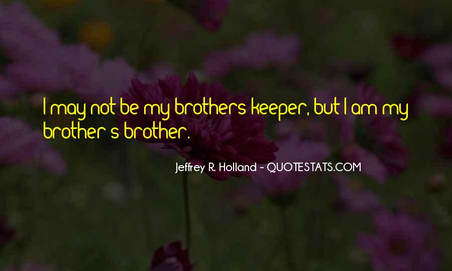 Top 100 Quotes About Brothers Love Famous Quotes Sayings About